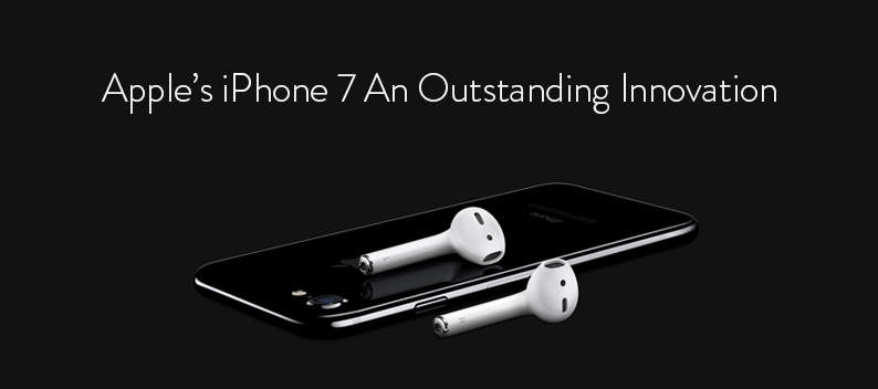 Apple's-iPhone-7-An-Outstanding-Innovation